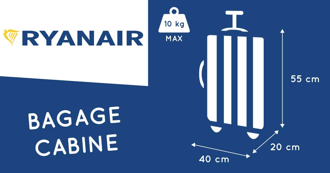 taille des bagages cabine ryanair